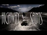 Highway Saints - In This Moment