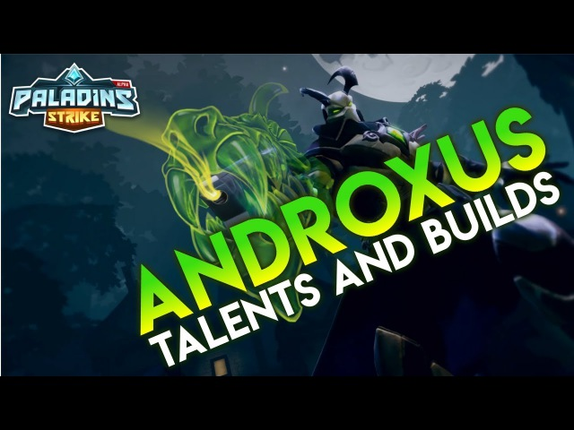 Paladins Strike │ How to Play Androxus - Talents/Builds and Abilities