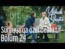 Yüksek Sosyete 24. Bölüm - Süreyya'ya Özel Dedektif