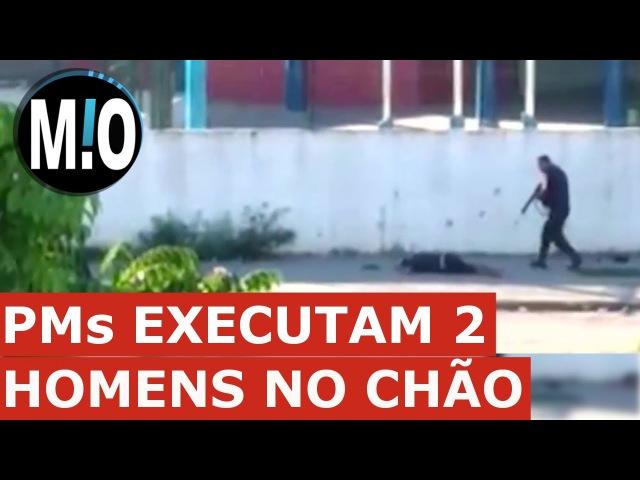 PMs executando dois homens no chão; Policiais atirando, matando, executando bandidos; Rio de Janeiro