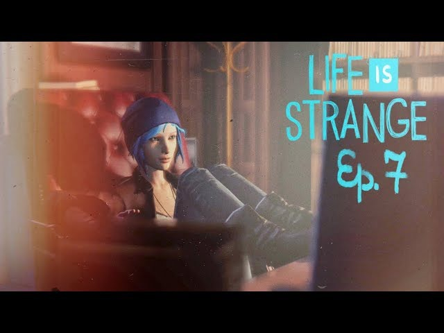 Life is Strange Эпизод 3-1 Теория хаоса.Ночные авантюристки