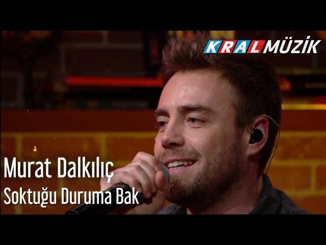 Murat Dalkılıç - Soktuğu Duruma Bak (Mehmetin Gezegeni)