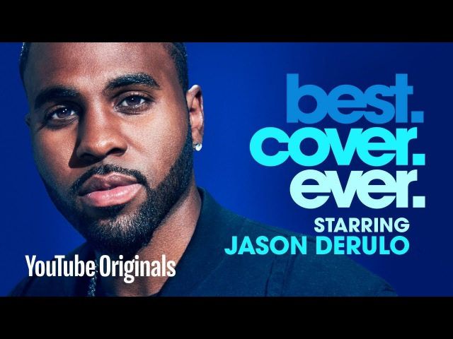 Jason Derulo Best.Cover.Ever. - Episode 3