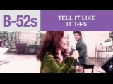 The B-52's - Tell It Like It T-I-Is (Official Music Video)