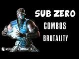 Sub Zero - Combos Brutality - Mortal Kombat X