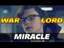 Miracle WAR LORD TROLL Dota 2