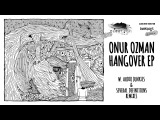 Onur Ozman - Hangover Eleatics