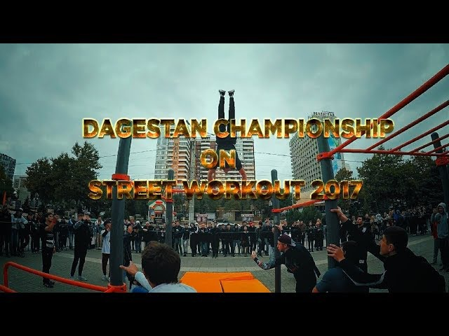 Dagestan Championship on STREET WORKOUT 2017