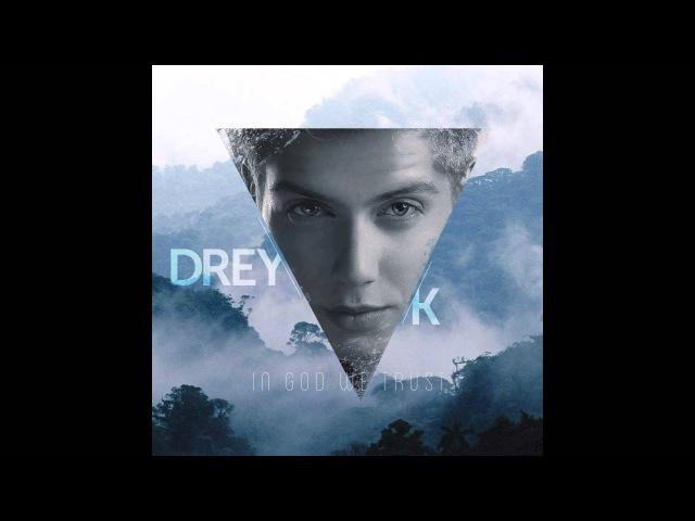 In God We Trust - Drey K (Official Audio)