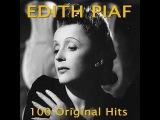 Edith Piaf - 100 Greatest Hits (AudioSonic Music) Full Album