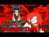 Stronger Than You Sonic.exe Version