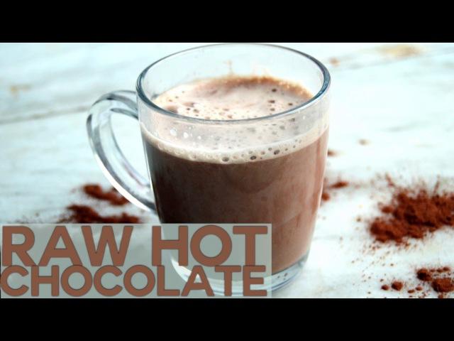 Рецепт горячего шоколада без молока Полезный веганский без глютена Raw Dairy Free Hot Chocolate Recipe Vegan sugar free gluten free healthy