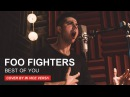 IN VICE VERSA Best of You Foo Fighters Cover