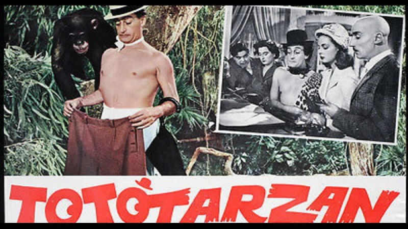 Tototarzan –Mario Mattoli 1950 Totò Mario Castellani Luigi Pavese Marilyn Buferd Giacomo Furia