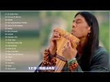 The Best Of Leo Rojas: Leo Rojas Greatest Hits Full Album 2017