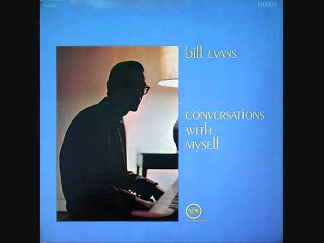 Bill Evans - 【 Conversations With Myself 】 - Spartacus Love Theme