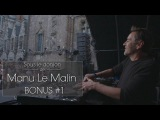 BONUS#1 Sous le donjon de Manu Le Malin - Laurent Garnier