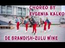 DE Brandish - ZULU WINE / Choreo by Evgenia Kalko