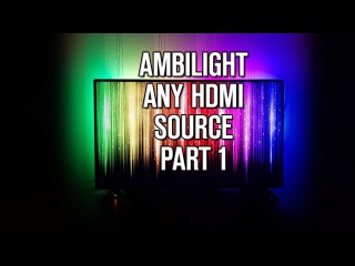 Во, начал собирать ambilight подсветку чтобы работала без компа и с любым источником видео %)