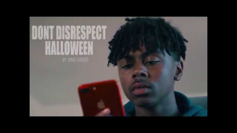 DON'T DISRESPECT HALLOWEEN by: KING VADER (FULL VIDEO)