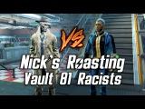 Fallout 4 - Nick's Roasting Vault 81 Synth-Racists