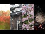 4 Seasons in JAPAN Япония