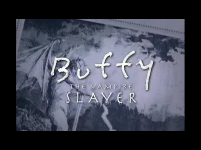 Buffy the Vampire Slayer Season 1 Opening and Closing Credits and Theme Song