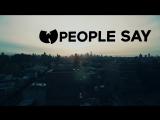Wu-Tang Clan - People Say (ft. Redman)