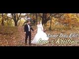 Ваня+Крістіна SDE (Ролик змонтований в день весілля)
