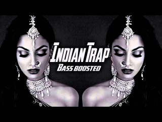 Indian Trap Music Mix 2017 🙏 Best Of Hard Trappin Cars 🙏 Indian Bass Boosted