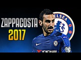 DAVIDE ZAPPACOSTA Welcome to Chelsea FC - Goals, Assists, Passes and Tackles - 2017 (HD)