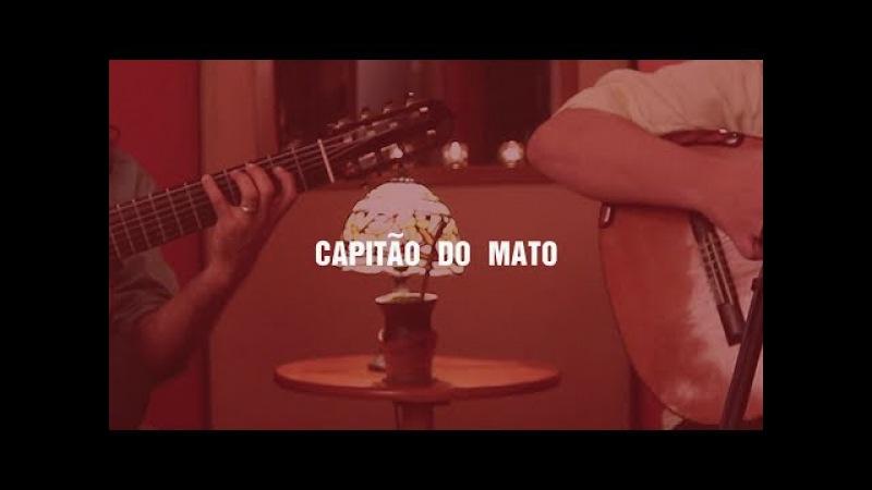 Yamandu Costa e Alessandro Penezzi - Capitão do Mato (Sessions Biscoito Fino)