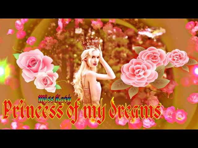 💕Princess of my dreams ᶫᵒᵛᵋღ♥ّۣۜღ Принцесса моей мечты💕