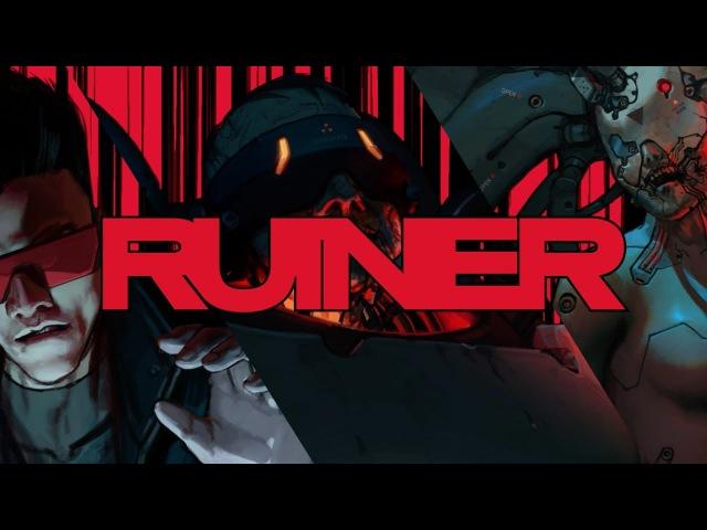 RUINER - Познакомьтесь с боссами / Boss Bounties