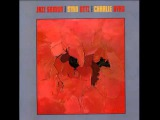 Eter Club presenta Stan Getz &amp Charlie Byrd - Jazz Samba