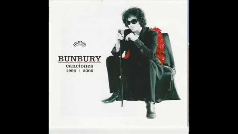 Bunbury canciones 1996 2006 Full Album