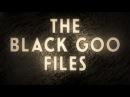 Black Goo Files | ODD TV's Complete Database ▶️️