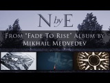 NORD by EAST from FADE to RISE album by Mikhail Medvedev (soundscapes and ambient guitar)