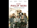 8628-3.Trailer_Святой Филипп Нери: Я предпочитаю рай / Preferisco il Paradiso (2010) (HD)