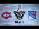 NHL 17 PS4. 2017 STANLEY CUP PLAYOFFS 100th FIRST ROUND GAME 6 EAST. MTL VS NYR. 04.22.2017. NBCSN !