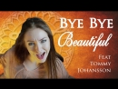Nightwish - Bye Bye Beautiful ( Minniva and Tommy Johansson - guitarist for Sabaton Feat Alex Luss )