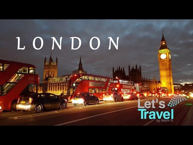 London - City Tour 2017 (4K)   Let's Travel