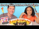 How to Make Rainbow Fruit Snacks WITH BLOOPERS Show Me How Parent Video