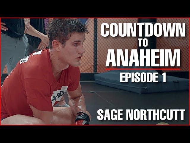UFC 214 Countdown to Anaheim - Sage Northcutt Ep. 1
