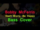 Bobby McFerrin - Don't Worry, Be Happy bass cover e:veryday play 204