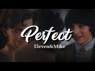 mike and eleven | ❝perfect❞