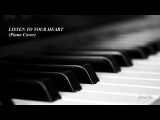 LISTEN TO YOUR HEART (Piano Cover)