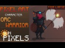 Pixel Art ║ Character ║Orc Warrior║ Time Lapse ║ Speed Art