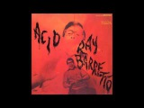 Ray Barretto - Acid (1968) FULL ALBUM