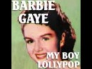 Barbie Gaye - My boy lollipop [Original] [1956]